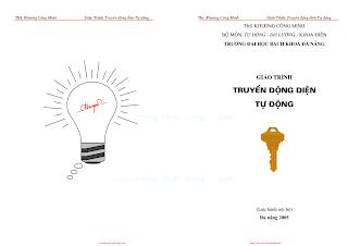 ĐHĐN.Giáo Trình Truyền Động Điện Tự Động - Ths.Khương Công Minh, 350 Trang.pdf