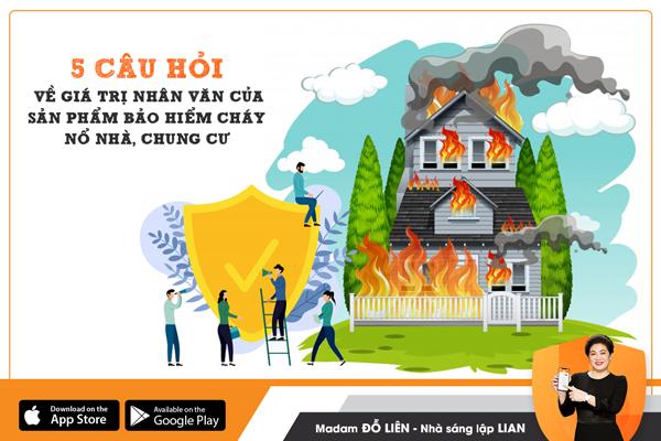 5 câu hỏi về giá trị nhân văn của sản phẩm bảo hiểm Cháy nổ nhà, chung cư