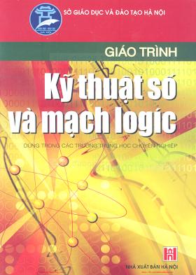 THCN.Giáo Trình Kỹ Thuật Số Và Mạch Logic - Ks.Chu Khắc Huy, 231 Trang.pdf