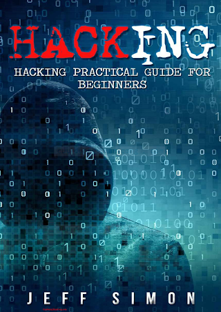 Jeff Simon-Hacking Hacking Practical Guide for Beginners (Hacking With Python)-CreateSpace Independent Publishing Platform (2016).pdf