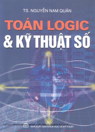 Toán Logic & Kỹ Thuật Số - Ts. Nguyễn Nam Quân, 426 Trang.pdf