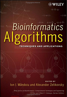 0470097736 {094231B8} Bioinformatics Algorithms_ Techniques and Applications [Mǎndoiu _ Zelikovsky 2008-02-25].pdf