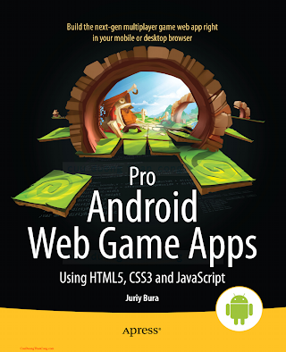 1430238194 {DA7B0452} Pro Android Web Game Apps_ Using HTML5, CSS3 and JavaScript [Bura 2012-10-30].pdf