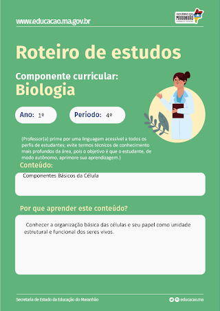 COMPONENTES BÁSICOS DE UMA CÉLULA