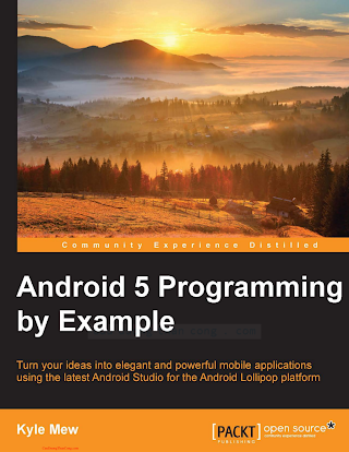 178528844X {DA87509C} Android 5 Programming by Example [Mew 2015-08-03].pdf