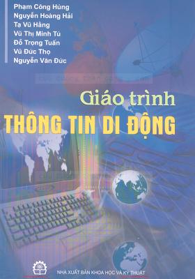 Giáo Trình Thông Tin Di Động - Phạm Công Hùng, 198 Trang.pdf