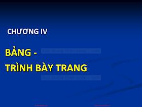 Chuong 04 - Bang _ Trinh bay Trang.pdf
