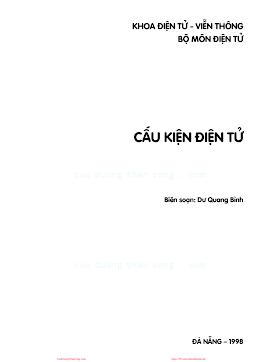 ĐHĐN.Cấu Kiện Điện Tử (NXB Đà Nẵng 1998) - Dư Quang Bình, 99 Trang.pdf