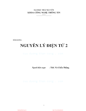 ĐHTN.Bài Giảng Nguyên Lý Điện Tử 2 - Ths. Vũ Chiến Thắng, 118 Trang.pdf