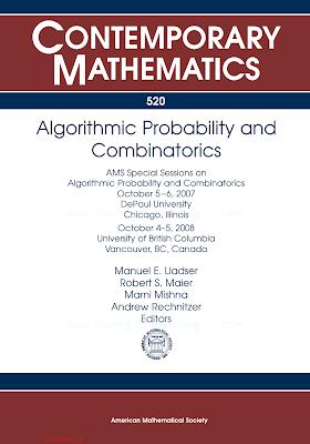 082184783X {93AF0993} Algorithmic Probability and Combinatorics [Lladser, Maler, Mishna _ Rechnitzer 2010-08-29].pdf