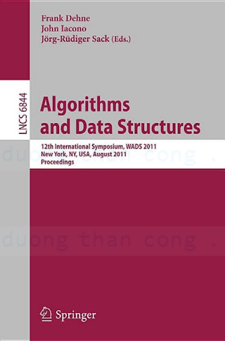 3642222994 {C0583D70} LNCS 6844_ Algorithms and Data Structures [Dehne, Iacono _ Sack 2011-07-18].pdf