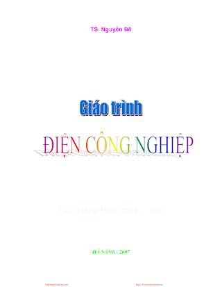 ĐHĐN.Giáo Trình Điện Công Nghiệp - Ts.Nguyễn Bê, 197 Trang.pdf
