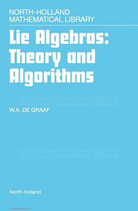 0444501169 {AE1A768A} Lie Algebras_ Theory and Algorithms [de Graaf 2000-02-18].pdf