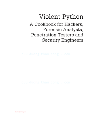 Violent Python - A Cookbook for Hackers, Forensic Analysts, Penetration Testers and Security Engineers.pdf
