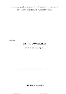 ĐHTN.Bài Giảng Điện Tử Công Nghiệp - Nhiều Tác Giả, 177 Trang.pdf
