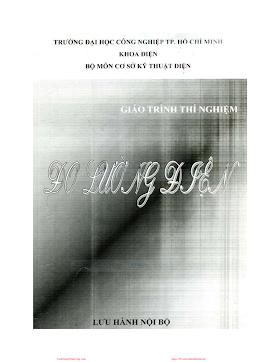 ĐHCN.Giáo Trình Thí Nghiệm Đo Lường Điện - Nhiều Tác Giả, 52 Trang.pdf