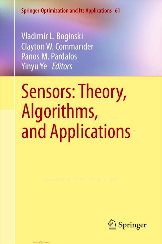 0387886184 {971A0C68} Sensors_ Theory, Algorithms, and Applications [Boginski, Commander, Pardalos _ Ye 2011-11-24].pdf