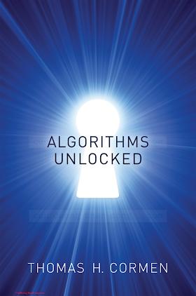 0262518805 {31CCE438} Algorithms Unlocked [Cormen 2013-03-01].pdf