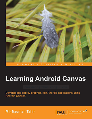 1783285397 {CF578813} Learning Android Canvas [Tahir 2013-11-25].pdf