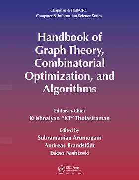 1584885955 {F314ED3C} Handbook of Graph Theory, Combinatorial Optimization, and Algorithms [Thulasiraman, Arumugam, Brandstädt _ Nishizeki 2015-12-14].pdf