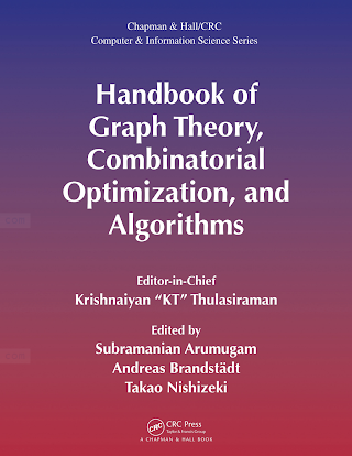 1584885955 {F314ED3C} Handbook of Graph Theory, Combinatorial Optimization, and Algorithms [Thulasiraman, Arumugam, Brandstädt _ Nishizeki 2015-12-14].pdf