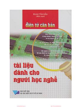 Điện Tử Căn Bản (NXB Đại Học Quốc Gia 2006) - Phan Tấn Uẩn, 168 Trang.pdf
