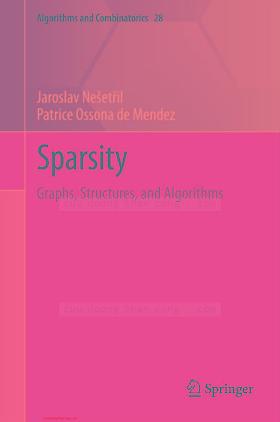 3642278744, 3642427766 {78E11E44} Sparsity_ Graphs, Structures, and Algorithms [Nešetřil _ de Mendez 2012-04-25].pdf