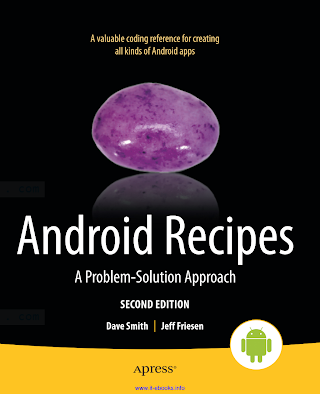 1430246146 {CF75C457} Android Recipes_ A Problem-Solution Approach (2nd ed.) [Smith _ Friesen 2012-12-03].pdf