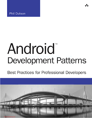 0133923681 {023AE883} Android Development Patterns_ Best Practices for Professional Developers [Dutson 2016-03-07].pdf