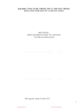ĐHTT.Bài Giảng Thiết Kế Mạch Logic Và Analog - Nhiều Tác Giả, 82 Trang.pdf