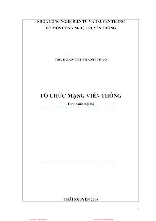 ĐHTN.Tổ Chức Mạng Viễn Thông - Ths. Đoàn Thị Thanh Thảo, 189 Trang.pdf