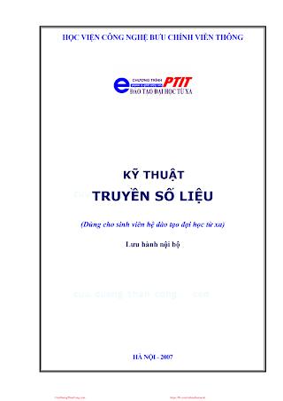 BCVT.Kỹ Thuật Truyền Số Liệu 2007 - Ths. Phạm Ngọc Đỉnh, 127 Trang.pdf
