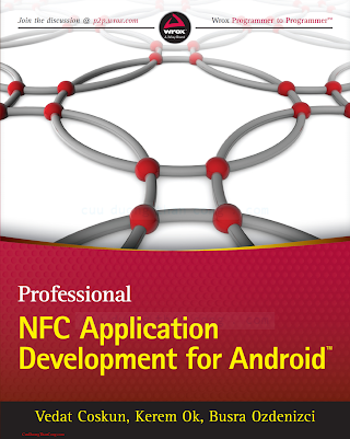 1118380096 {8BC4C314} Professional NFC Application Development for Android [Coskun, Ok _ Ozdenizci 2013-04-22].pdf