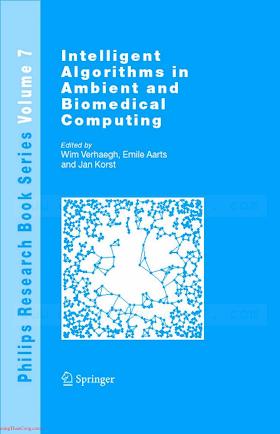 1402049536 {BD5DF29F} Intelligent Algorithms in Ambient and Biomedical Computing [Verhaegh, aarts _ Korst 2006-09-14].pdf
