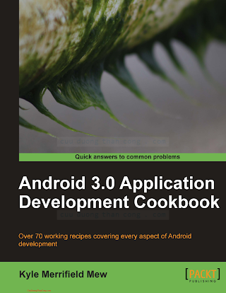 1849512949 {86D46792} Android 3.0 Application Development Cookbook [Mew 2011-07-25].pdf