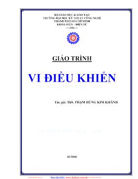 ĐHCN.Giáo Trình Vi Điều Khiển - Ths.Phạm Hùng Kim Khánh, 194 Trang.pdf