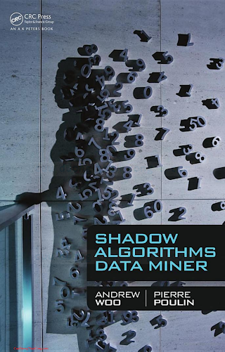 1439880239 {1465FF3E} Shadow Algorithms Data Miner [Woo _ Poulin 2012-06-12].pdf