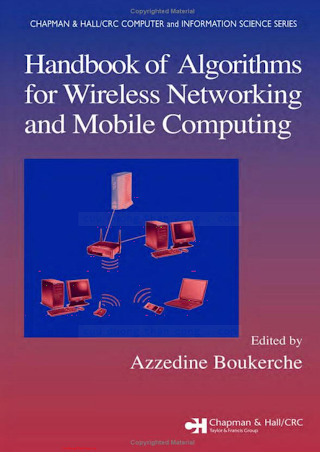 1584884657 {44B0D301} Handbook of Algorithms for Wireless Networking and Mobile Computing [Boukerche 2005-11-28].pdf