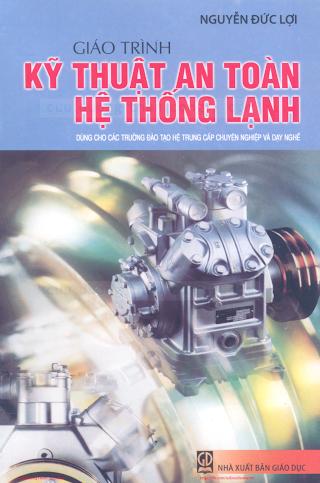 Giáo Trình Kỹ Thuật An Toàn Hệ Thống Lạnh - Nguyễn Đức Lợi, 118 Trang.pdf