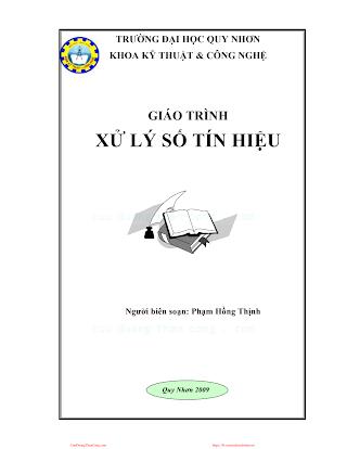 ĐHQN.Giáo Trình Xử Lý Số Tín Hiệu - Phạm Hồng Thịnh, 179 Trang.pdf