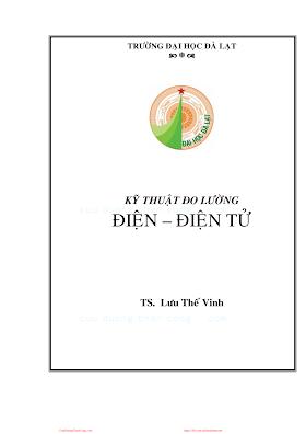 ĐHĐL.Kỹ Thuật Đo Lường Điện - Điện Tử - Ts.lưu Thế Vinh, 155 Trang.pdf