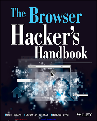 Browser Hacker_s Handbook, The - Wade Alcorn _ Christian Frichot _ Michele Orru.pdf