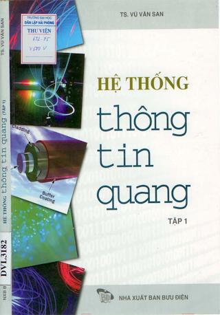 Hệ Thống Thông Tin Quang Tập 1 - Ts.Vũ Văn San, 280 Trang.pdf