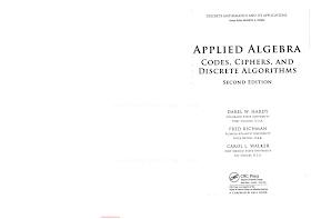 1420071424 {6C100DB2} Applied Algebra_ Codes, Ciphers, and Discrete Algorithms (2nd ed.) [Hardy, Richman _ Walker 2009-02-17].pdf