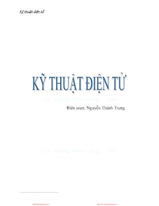 Kỹ Thuật Điện Tử - Nguyễn Thành Trung, 107 Trang.pdf