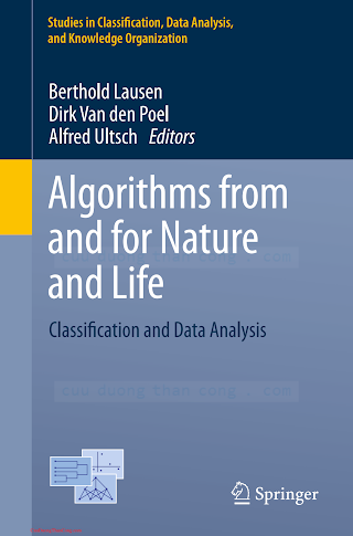 3319000349 {DD4CC3F0} Algorithms from and for Nature and Life_ Classification and Data Analysis [Lausen, Van den Poel _ Ultsch 2013-09-10].pdf