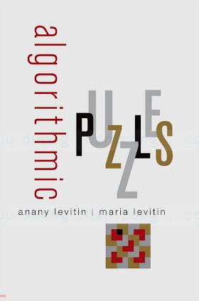 0199740445 {3DE09B84} Algorithmic Puzzles [Levitin _ Levitin 2011-10-14].pdf