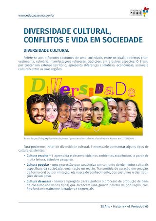 DIVERSIDADE CULTURAL, CONFLITOS E VIDA EM SOCIEDADE: CULTURAL MATERIAL E IMATERIAL