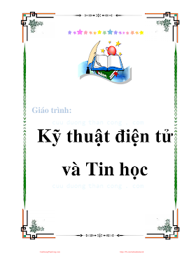 Giáo Trình Kỹ Thuật Điện Tử Và Tin Học - Trần Tiến Phúc, 238 Trang.pdf