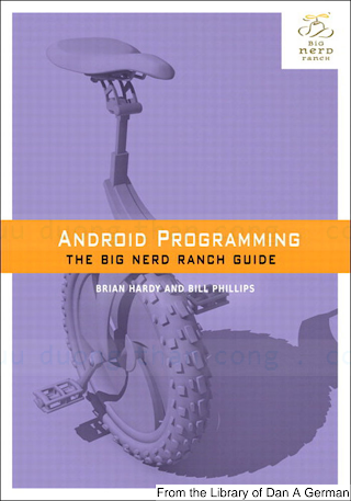0321804333 {4EB6F576} Android Programming_ The Big Nerd Ranch Guide [Phillips _ Hardy 2013-04-07].pdf